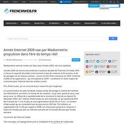 Année Internet 2009 vue par Mediametrie: propulsion dans l'ère d