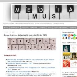 Revue de presse de l'actualité musicale : février 2020
