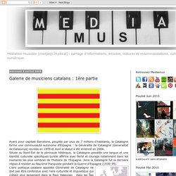 Galerie de musiciens catalans : 1ère partie