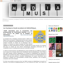 Mediamus: La musique a toute sa place en bibliothèque.