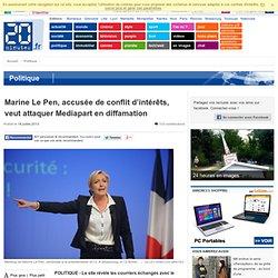 Marine Le Pen, accusée de conflit d'intérêts, veut attaquer Mediapart en diffamation