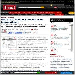 Mediapart victime d'une intrusion informatique
