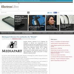 """Mediapart dénonce les méthodes du """"Monde"""" - Old fashion media - ElectronLibre"""
