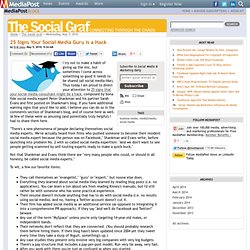 Publications 25 Signs Your Social Media Guru is a Hack 05/05/2010