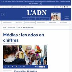 Médias : les ados en chiffres