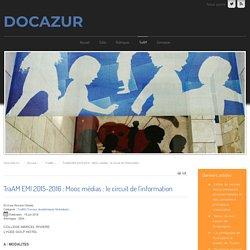 TraAM EMI 2015-2016 : Mooc médias : le circuit de l'information