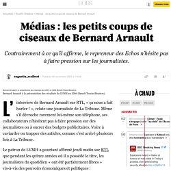 Médias: les petits coups de ciseaux de Bernard Arnault - 6 mars 2010