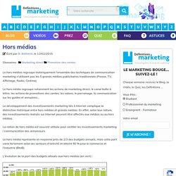 Hors médias - Définitions Marketing