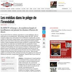 Les médias dans lepiège de l'immédiat - Libération