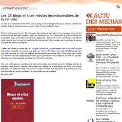 Les 25 blogs et sites médias incontournables de la rentrée