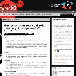 Medias et Internet: quel rôle dans le printemps arabe?