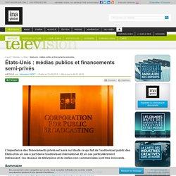 États-Unis : médias publics et financements semi-privés