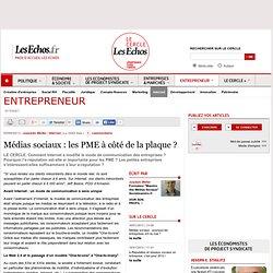 Médias sociaux : les PME à côté de la plaque