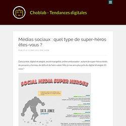 Médias sociaux : quel type de super-héros êtes-vous ?