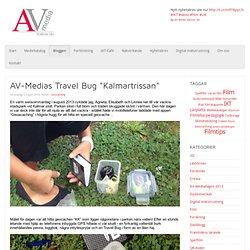 "AV-Medias Travel Bug ""Kalmartrissan"""