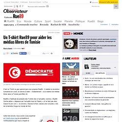 Un T-shirt Rue89 pour aider les médias libres de Tunisie