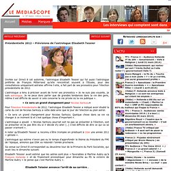 Présidentielle 2012 – Prévisions de l'astrologue Elisabeth Tessier