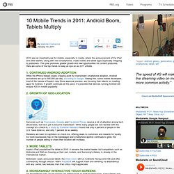 MediaShift . 10 Mobile Trends in 2011: Android Boom, Tablets Multiply