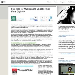 MediaShift . Five Tips for Musicians to Engage Their Fans Digita