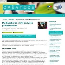 Médiasphères : EMI en lycée professionnel - Créatice