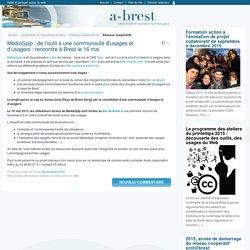 MédiaSpip : de l'outil à une communauté d'usages et d'usagers : rencontre à Brest le 16 mai