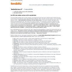 MediasSociaux.fr - Les KPIs des médias sociaux enfin standardisés