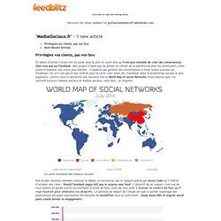 MediasSociaux.fr - Privilégiez vos clients, pas vos fans