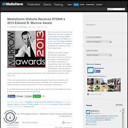 Website Receives RTDNA's 2013 Edward R. Murrow Award
