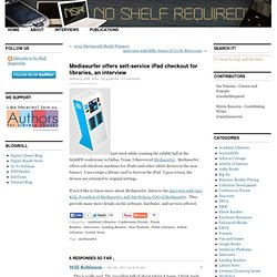 Mediasurfer offers self-service iPad checkout for libraries, an interview