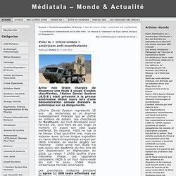 Médiatala – Monde & Actualité » Archives du Blog » Voici le « micro-ondes » américain anti-manifestants