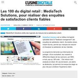 Les 100 du digital retail : MediaTech Solutions, pour réaliser des enquêtes de satisfaction clients fiables