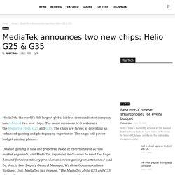 MediaTek announces two new chips: Helio G25 & G35