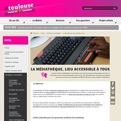 La Médiathèque de Toulouse, un lieu accessible à tous