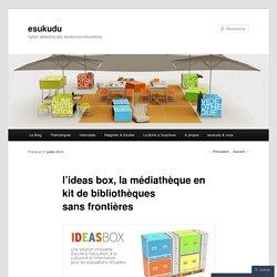 l'ideas box, la médiathèque en kit de bibliothèques sans frontières