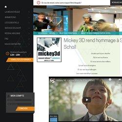 » Mickey 3D rend hommage à Sophie Scholl - Médiathèque Communautaire Madame de Sévigné