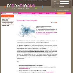 Le numérique gratuit < Zone numérique < Médiathèque Départementale Pas de Calais