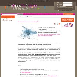 Zone numérique < Médiathèque Départementale Pas de Calais
