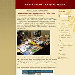 Lectures faciles à la Médiathèque départementale d'Ille-et-Vilaine - Chemins de lecture : chronique de Bibliopass