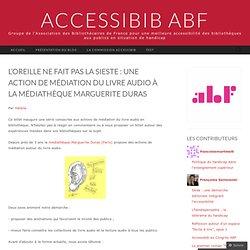 L'oreille ne fait pas la sieste : une action de médiation du livre audio à la Médiathèque Marguerite Duras