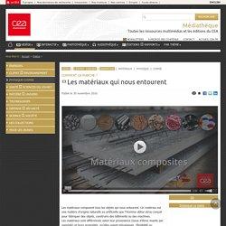 Médiathèque - Les matériaux qui nous entourent