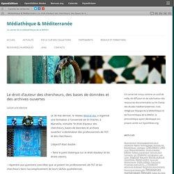 Le droit d'auteur des chercheurs, des bases de données et des archives ouvertes
