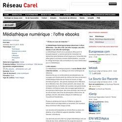 Médiathèque numérique : l'offre ebooks