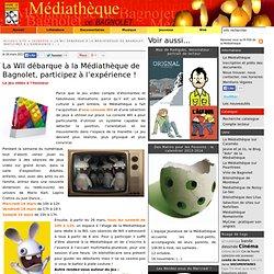 La WII débarque à la Médiathèque de Bagnolet, participez à l'expérience !