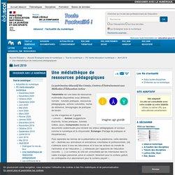Une médiathèque de ressources pédagogiques
