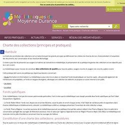 Médiathèques de Moyenne Durance - Charte des collections (principes et pratiques)