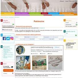 STRASBOURG : Le fonds patrimonial des bibliothèques de Strasbourg - en images !