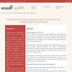 Protocole des règles sanitaires pour l'ouverture des médiathèques municipales