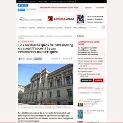 Les médiathèques de Strasbourg ouvrent l'accès à leurs ressources numériques