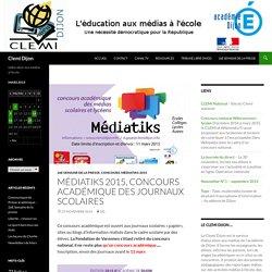 Médiatiks 2015, concours académique des journaux scolaires