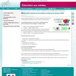 Médiatiks Concours de médias scolaires et lycéens 2016 - Éducation aux médias